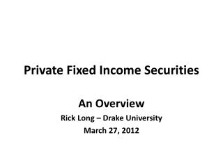 Private Fixed Income Securities