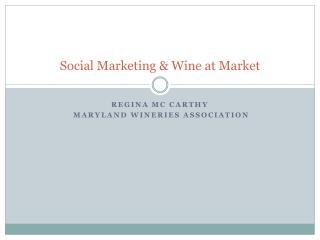 Social Marketing & Wine at Market