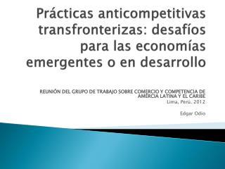 REUNIÓN DEL GRUPO DE TRABAJO SOBRE COMERCIO Y COMPETENCIA DE AMÉRCIA LATINA Y EL CARIBE