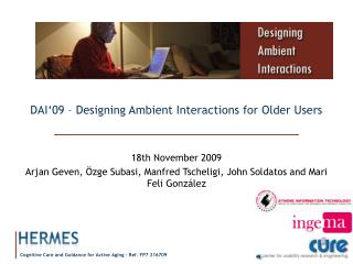 DAI'09 – Designing Ambient Interactions for Older Users