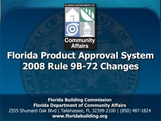 Florida Product Approval System 2008 Rule 9B-72 Changes