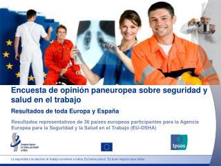Encuesta de opinión paneuropea sobre seguridad y salud en el trabajo