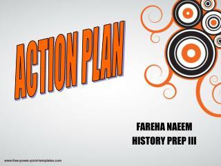 FAREHA NAEEM  HISTORY PREP III