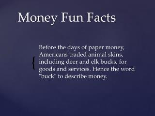 Money Fun Facts