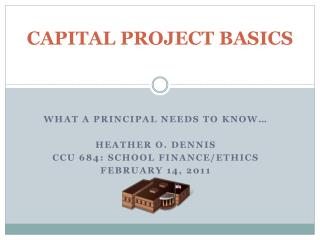 CAPITAL PROJECT BASICS