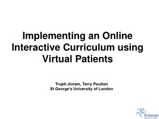 Implementing an Online Interactive Curriculum using Virtual Patients