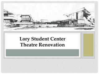 Lory Student Center  Theatre Renovation