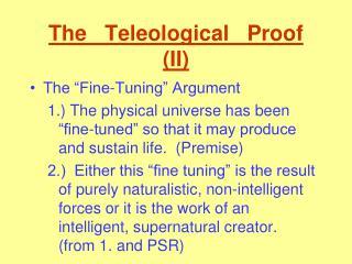 The   Teleological   Proof   (II)