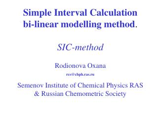 Simple Interval Calculation bi-linear modelling method . SIC-method
