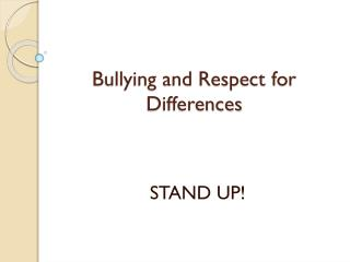 Bullying and Respect for Differences