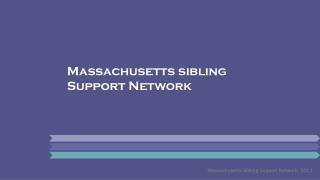 Massachusetts sibling  Support Network