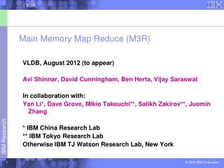 Main Memory Map Reduce (M3R)