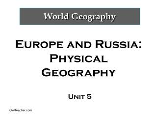 Europe and Russia:  Physical Geography