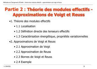 Partie 2 : Théorie des modules effectifs - Approximations de Voigt et Reuss