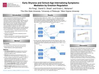 Early Shyness and School-Age Internalizing Symptoms:       Mediation by Emotion Regulation
