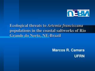 Marcos R. Camara UFRN