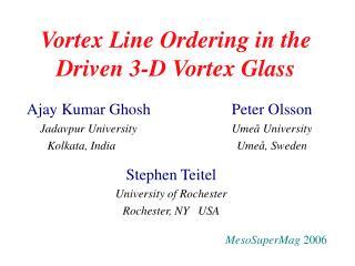 Vortex Line Ordering in the Driven 3-D Vortex Glass