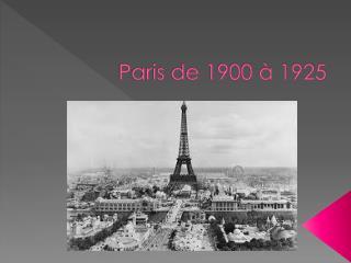 Paris de 1900 à 1925