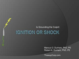 Ignition or Shock