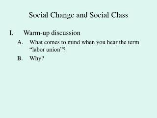 Social Change and Social Class