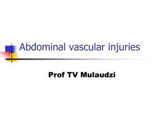 Abdominal vascular injuries