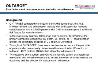 ONTARGET Risk factors and outcomes associated with nonadherence
