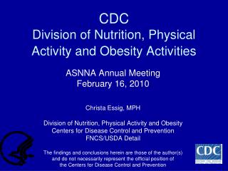 CDC  Division of Nutrition, Physical Activity and Obesity Activities