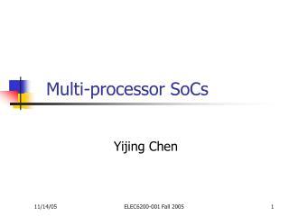 Multi-processor SoCs