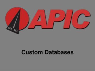 Custom Databases