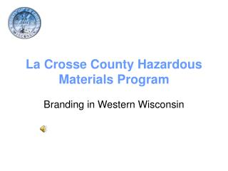 La Crosse County Hazardous Materials Program