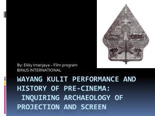 By: Ekky Imanjaya – Film program BINUS INTERNATIONAL
