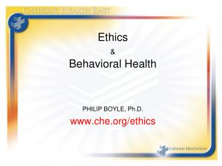 Ethics  & Behavioral Health