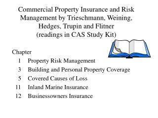 Chapter  	1 	Property Risk Management 	3 	Building and Personal Property Coverage