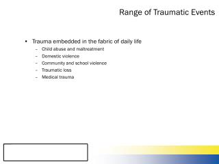 Range of Traumatic Events