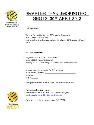 SMARTER THAN SMOKING HOT SHOTS  30 TH  APRIL 2013 PLAYER NAME: