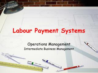 Labour Payment Systems