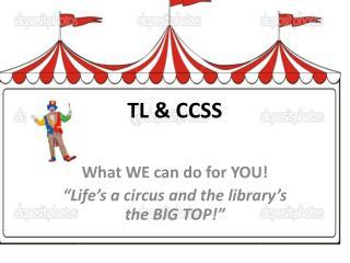 TL & CCSS