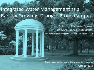 Integrated Water Management at a  Rapidly Growing, Drought Prone Campus
