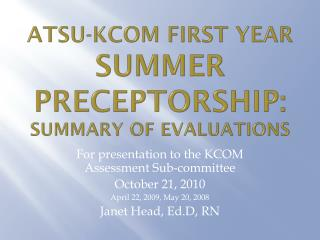 ATSU-KCOM First Year  Summer  Preceptorship :    Summary of Evaluations