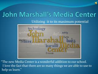 John Marshall's Media Center