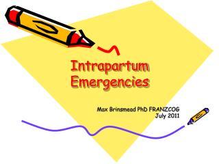 Intrapartum Emergencies