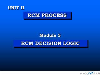 RCM DECISION LOGIC