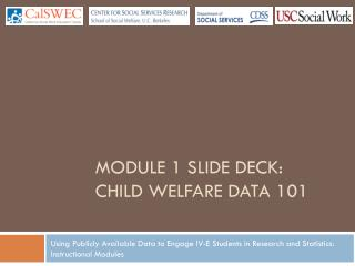 Module 1 Slide deck: Child Welfare Data 101