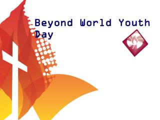 Beyond World Youth Day