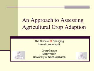 An Approach to Assessing Agricultural Crop Adaption