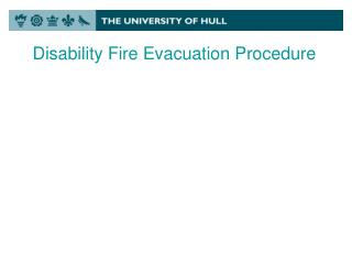 Disability Fire Evacuation Procedure