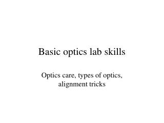 Basic optics lab skills