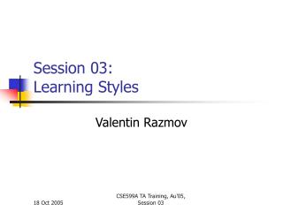 Session 03: Learning Styles