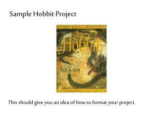 Sample Hobbit Project