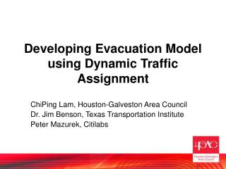 Developing Evacuation Model using Dynamic Traffic Assignment